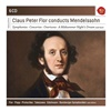 Claus Peter Flor Conducts Mendelssohn (6CD)