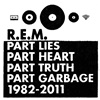 Part Lies, Part Heart, Part Truth. Part Garbage (2CD)