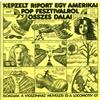 """""""Képzelt riport egy amerikai pop-fesztiválról""""  összes dalai / Harmincéves vagyok"""