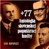 Antológia slovenskej populárnej hudby +77 (3CD)