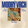 Burčiak Modrý Vrch (Vinyl)
