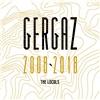 Gergaz 2008-2018 (2x Vinyl)