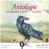 Antologie moravské lidové hudby 8 (Smrti, milá smrti)