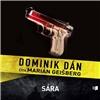 Dominik Dán: Sára (číta Marián Geišberg) - audiokniha