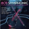 80s Symphonic (2x Vinyl)