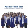 Czech Philharmonic Children´s Choir - Kühnův dětský sbor