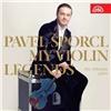 Pavel Šporcl - My Violin Legends