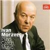 Ivan Moravec - Plays Czech Music