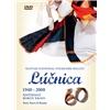 Lúčnica - 1948-2008 Šesťdesiat rokov krásy (DVD)