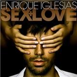 Enrique Iglesias - Sex And Love