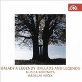 Musica Bohemica, Jaroslav Krček - Balady a Legendy (Ballads and Legends)