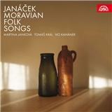 Martina Janková, Tomáš Král, Ivo Kahánek - Janáček - Moravian Folk Songs