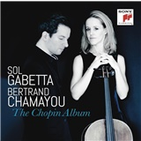 Sol Gabetta, Bertrand Chamayou - The Chopin Album