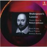 Emma Kirkby, David Thomas, Anthony Rooley - Robert Johnson: Shakespeare's Lutenist - Theatre Music