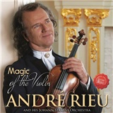 André Rieu - Magic Of The Violin