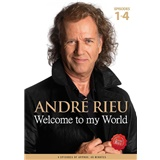 André Rieu - Welcome to my World